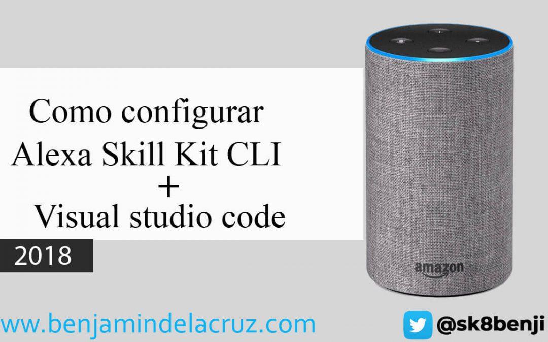Como configurar Alexa Skills Kit CLI (ASK-CLI) + Visual studio code [En Español]